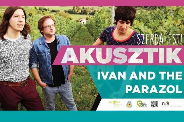Ivan and the Parazol - Szerda esti akusztik