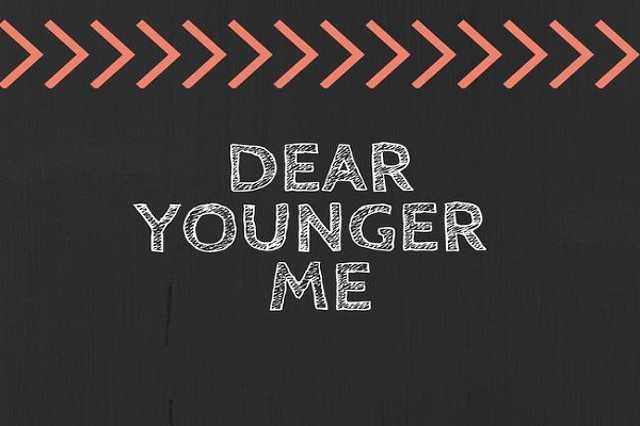 Tanácsok a fiatalabb énünknek