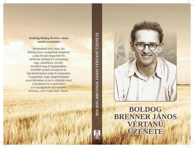 Boldog Brenner János várnanú üzenete könyv
